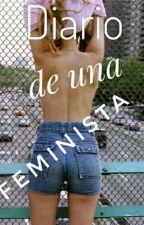 Diario de una Feminista  by Bberrie