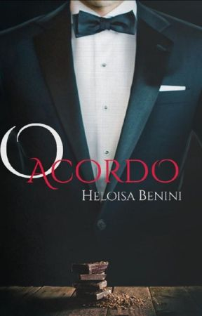 O Acordo (DEGUSTAÇÃO) by HeloisaBenini