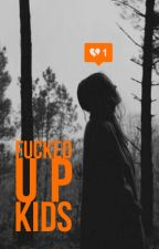 Fucked up kids by Gaellya