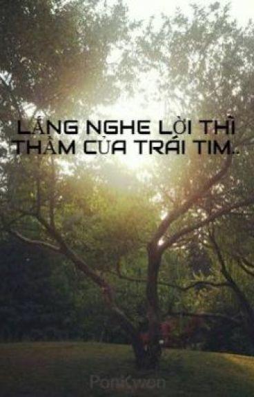 LẮNG NGHE LỜI THÌ THẦM CỦA TRÁI TIM..