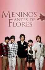 Meninos Antes de Flores by juliaffinger