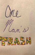 One Man's Trash... by deducetheworld