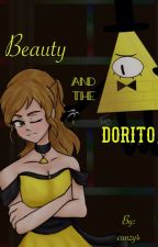 Beauty and the Dorito (Bill Cipher X Reader) by cunzy4