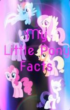 Facts About My Little Pony: Friendship is Magic by _lunasdaughter_