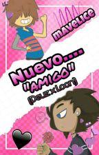 """nuevo....""""amigo"""" (deuz x loon) by mavelice"""