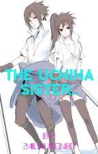 The Uchiha Sister..   by 24Lauren8D