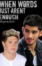 When words just aren't enough ( Ziall ) by allyghostx