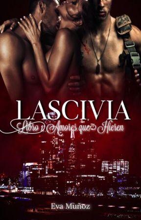 Lascivia (En edición) by EvaMuozBenitez
