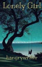 Lonely Girl by ScorroseBlackinnon