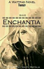 Enchantia by MsItalia