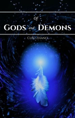 Of Gods and Demons by CleoZhang