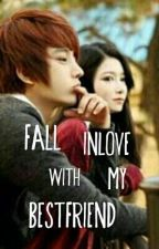 Fall Inlove With My Bestfriend by MacoDaniel27