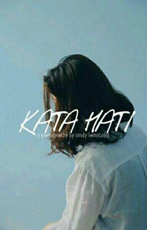 Kata Hati by cinleo