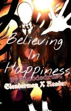 Believing In Happiness ♡《Slenderman X Reader》♡ by BloodedRust