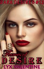 DD #12: Flames of Desire by LyxValentine