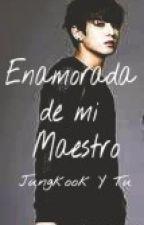 Jungkook Y Tu (Enamorada De Mi Maestro) by lavidaislife