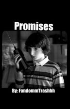 Promises  || Reader X Mike Wheeler  by FandommTrashhh