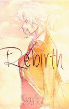 Rebirth. by Parlev