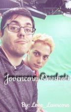 Jovencorn Oneshots  by pastel-jelix