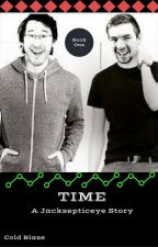 Time - A Jacksepticeye Story by ColdBlazey