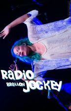 Radio Jockey// Brallon by sorryweekes