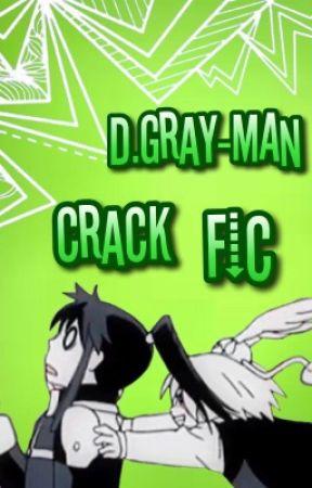 D.Gray-Man Crack Fic by ChomeChan