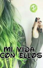 Mi Vida Con Ellos by karendunois