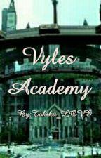 Vyles Academy by Tokiku_LOVE