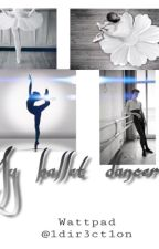 «My ballet dancer.» [Larry Stylinson] by 1Dir3ct1on