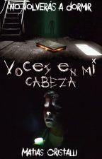 Voces en mi Cabeza © [PAUSADA] by MatiCristalli