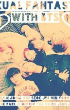 """""""SEXUAL FANTASY WITH BTS"""" - HOT LEMON (+18)  by btblack"""