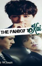 the fanboy to kai  by Ooh_Rama94