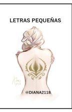 Letras Pequeñas  by Diana2118