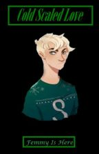 Cold Scaled Love (Scorpius malfoy X Reader) by Colissifa_Wolfie