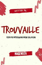Trouvaille by magenxta