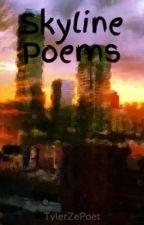 Skyline Poems by TylerZePoet