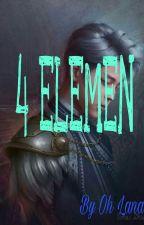 4 Elemen [ BTS FANFIC] by Ohlan94