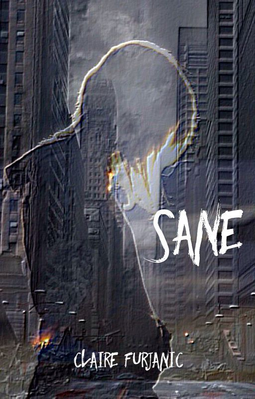 Sane by Claire_the_book_bear