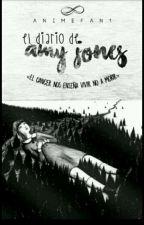 - El Diario de Amy Jones - by Anime-Fan1