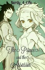 The Prince and the Assassin{FairyTail}{Gajevy} by Nerdy_4_Life
