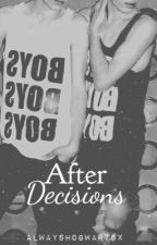 After Decisions (GAY) by alwayshogwartsx
