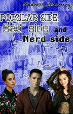 Bad Side, Popular Side y Nerd Side *Zodiac* by Madness_Hemmings