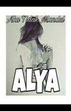 ALYA ( Aku Tidak Mandul) END by Intan_Lestari