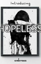 HOPELESS by amlvraaa