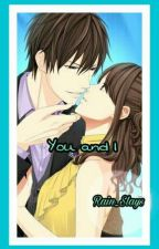 You and I (Ricci Rivero. Completed) by xJoaox