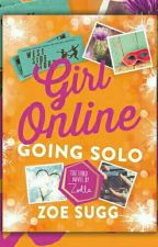 Girl Online Going Solo (Zoella) by LiyaPines18