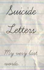 Suicide Letters by RMBloodwood