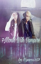 7Month With Vampire by Hyumi257