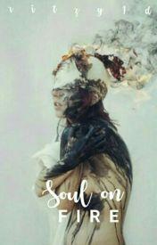 Soul On Fire  by Ritzy1d