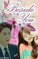 Beside You (SLOW UPDATE) by yuniarpark